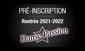 Pre-inscription-2021-2022 - Danse Passion
